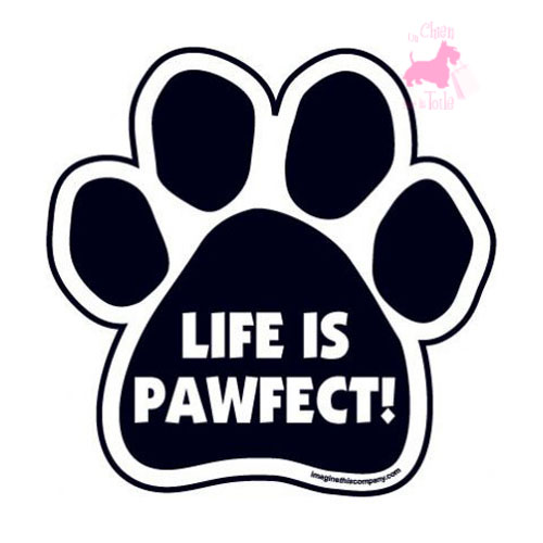 "Magnet ""Life is Pawfect"""